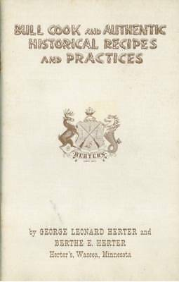 Bull Cook And Authentic Historic Recipes And Practices