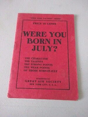 1909 Booklet, Were You Born in July? Your Personality, Strengths