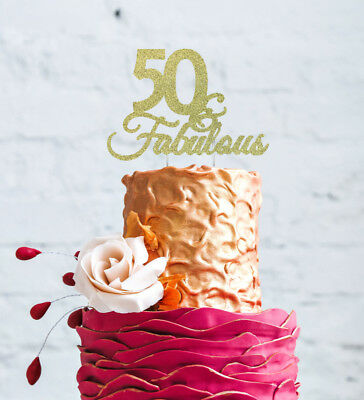 50th Birthday Cake Topper - Fifty 50 & Fabulous Cake Topper - Glittery Gold