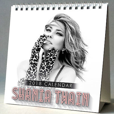 Shania Twain Desktop Calendar 2018 NEW + GIFT 3 Stickers From This Moment On