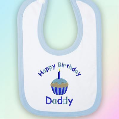 Happy Birthday Daddy Embroidered Baby Bib Gift Dad Father Cute