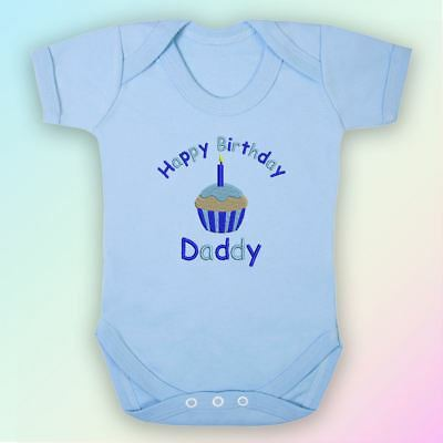 Happy Birthday Daddy Embroidered Baby Vest Gift Dad Father Cute