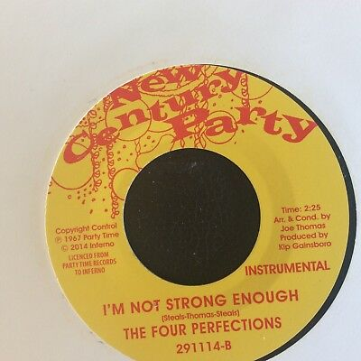 "The Four Perfections ""I'm Not Strong Enough Vocal/Instrumental"