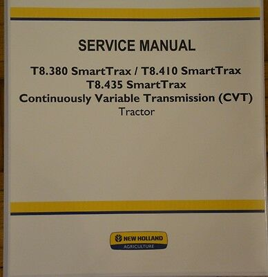 NEW HOLLAND T8.380,T8.410 T8.435 SmartTrax CVT Service Manual Repair Shop Book