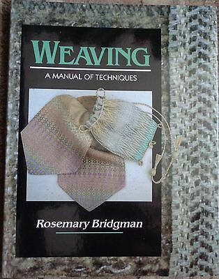 Weaving: A Manual of Techniques by Rosemary Bridgman hardback book 1991