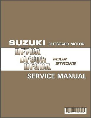 09-14 Suzuki DF70A DF80A DF90A Outboard Motor Service Repair Manual CD