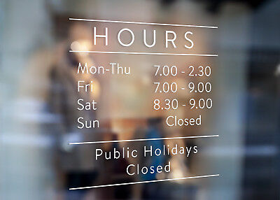Custom Business Trading Opening Hours Window Decal for Shop Many Sizes & Colours