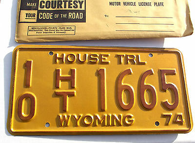 Nice Old 1974 WYOMING HOUSE TRL License Plate Tag #10 HT 1665 NOS New Old Stock