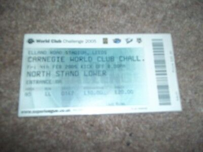 2005 Rugby League World Club Challenge Ticket Leeds Rhinos V Canterbury Bulldogs