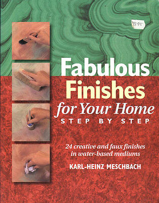PAINTING  BOOK -  FABULOUS FINISHES for Your Home Step by Step