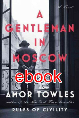 A Gentleman in Moscow by Amor Towles eBooks