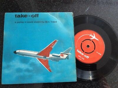 """1960 7"""" Take Off- A Journey In Sound Aboard The BEA Trident"""