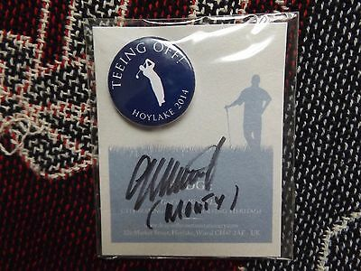 Teeing Off! Hoylake 2014 Badge - Backing Card Hand Signed By Colin Montgomerie