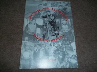 Speedway In Leicester The Hunters Era Alan Jones 2004 *mint*