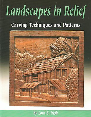 """""""landscapes In Relief"""" Wood Carving Techniques And Patterns By Lorna S. Irish"""