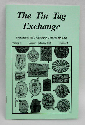 The Tin Tag Exchange JAN/FEB 1998 Bi-monthly Booklet of TIN TAG COLLECTORS CLUB