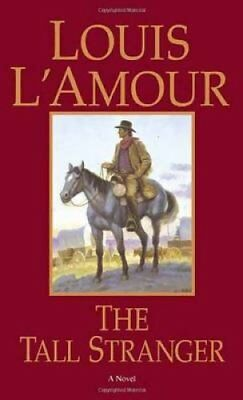 The Tall Stranger A Novel by Louis L'Amour 9780553281026 (Paperback, 1986)