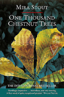 One Thousand Chestnut Trees by Mira Stout (Paperback, 1998) 9780006548577