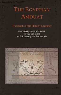 Egyptian Amduat The Book of the Hidden Chamber by Theodor Abt 9783952260845