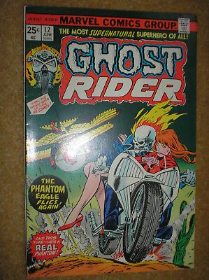 GHOST RIDER # 12 PHANTOM EAGLE KANE ROBBINS 25c 1975 BRONZE AGE MARVEL COMIC BK