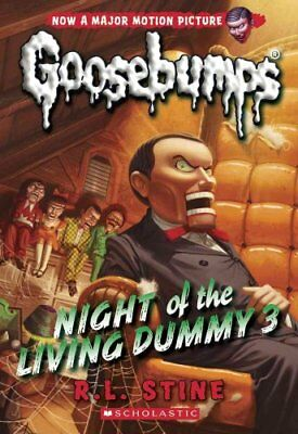 Night of the Living Dummy 3 (Classic Goosebumps #26) by R L Stine 9780545828819