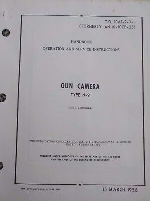 Technical Orders Operation Service Instructions Gun Camera Type N-9 Aircraft