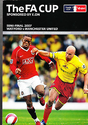 Watford Vs. Manchester United Football Programme THE FA CUP SEMI FINAL 2007
