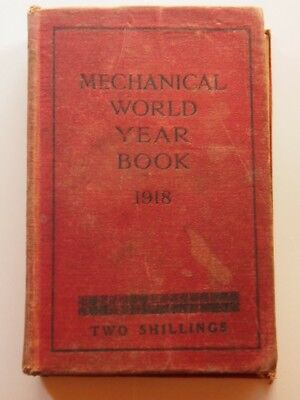 Mechanical world year book 1918. with illustrated adverts.  Old tools Book