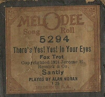 There's Yes! Yes! In Your Eyes, MelODee 5294 Piano Roll Original