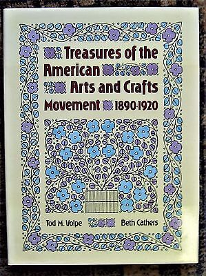 TREASURES OF THE  AMERICAN ARTS AND CRAFTS MOVEMENT 1890-1920  by Tod Volpe