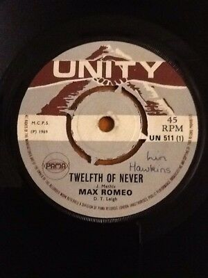 Max Romeo Twelfth of never 1969 Unity reggae 45rpm