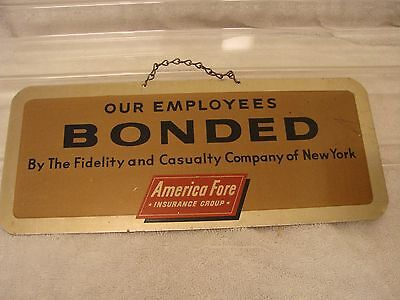 America Fore Insurance Group By Fidelity & Casualty Company Of New York Metal Si