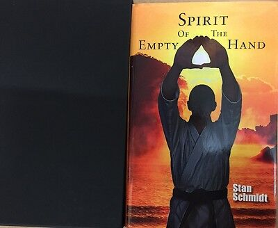 SPIRIT OF THE EMPTY HAND by STAN SCHMIDT