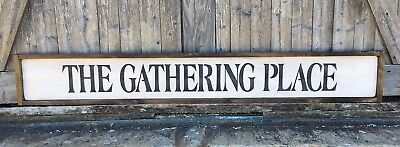 """Large Rustic Wood Sign 4 FEET LONG! /""""The Gathering Place/"""""""