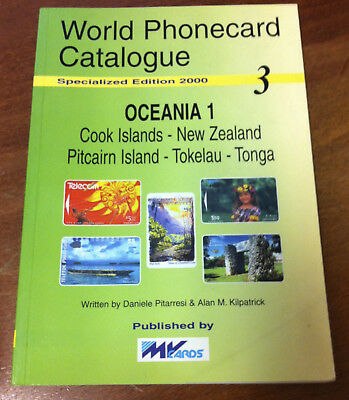 Telecarte Phonecard Catalogue Oceania Cook Islands New Zealand 2000 128 Pages