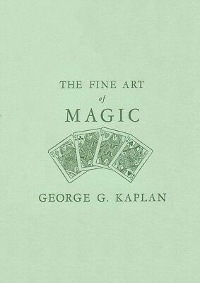 THE FINE ART OF MAGIC BY GEORGE G. KAPLAN (1948) / Vintage Magic E-Book