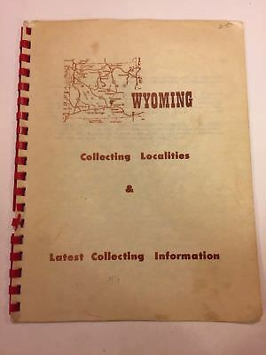 Wyoming Rock & Gem Collecting Localities & Latest Collecting Information 1965