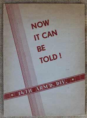 Now It Can Be Told! 14th Armored Division 7th Army History in German Offensive