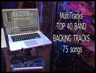BAND BACKING TRACKS 75 songs MultiTracks TOP 40 w Click, Cue, Transpose, Mute