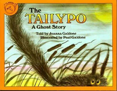 The Tailypo: A Ghost Story by Joanna Galdone (Paperback, 1984)