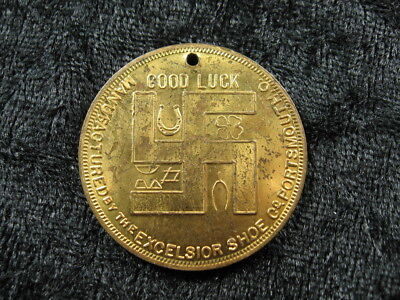 1 old advertising good luck SWASTIKA token coin lot Excelsior Medal Shoe 1910