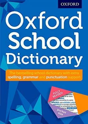 Oxford School Dictionary: The UK's bestselling dictionary for children aged...
