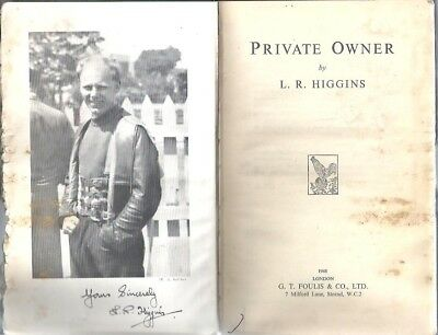 Private Owner by L.R. Higgins (Signed Copy) BSA Norton Triumph Book is Damaged