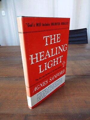 The Healing Light by Agnes Sanford - 1947