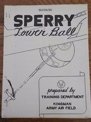 Rare Sperry Lower Ball Turret Army Air Force Prepared by Training Dept booklet
