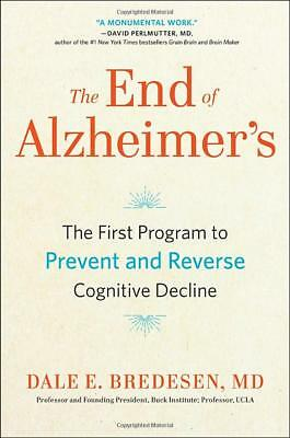 The End of Alzheimer's: by Dale Bredesen EBooks