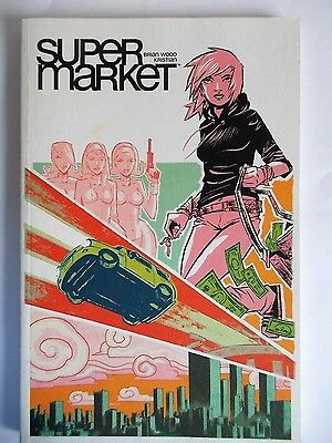 Supermarket by Brian Wood (Paperback) collectors 1st Edt 2006 Mint Condition