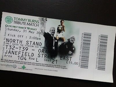 Celtic v  Tommy Burns Select Burns Tribute Ticket May 2009