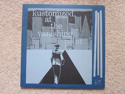 "Kustomized ""At the Vanishing Point"" vinyl LP Ex in Cond Mission of Burma Sugar"
