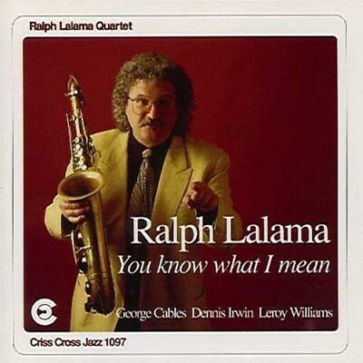 Ralph Lalama Quartet - You Know What I Mean [CD]